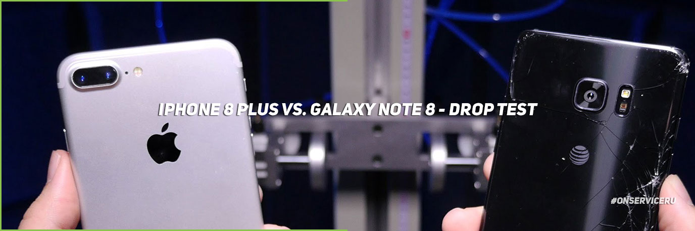 iPhone 8 Plus vs. Galaxy Note 8 - DROP TEST